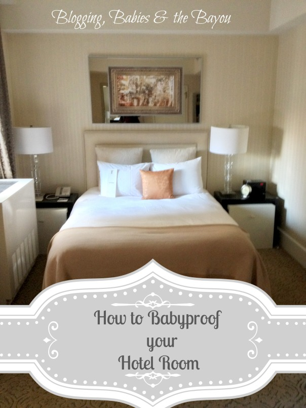How to Babyproof Your Hotel Room