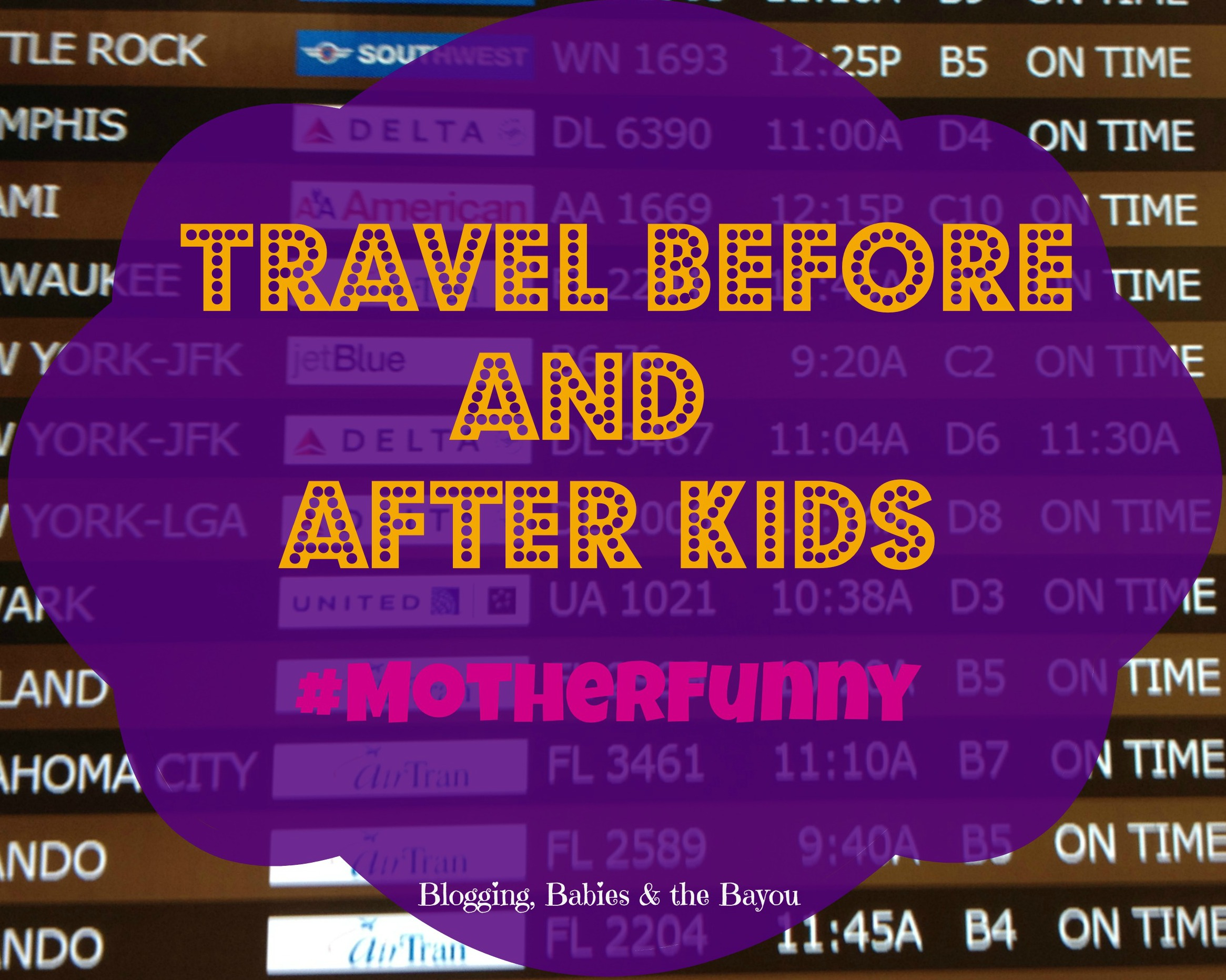 Travel Before & After Kids #MotherFunny #Shop #Cbias