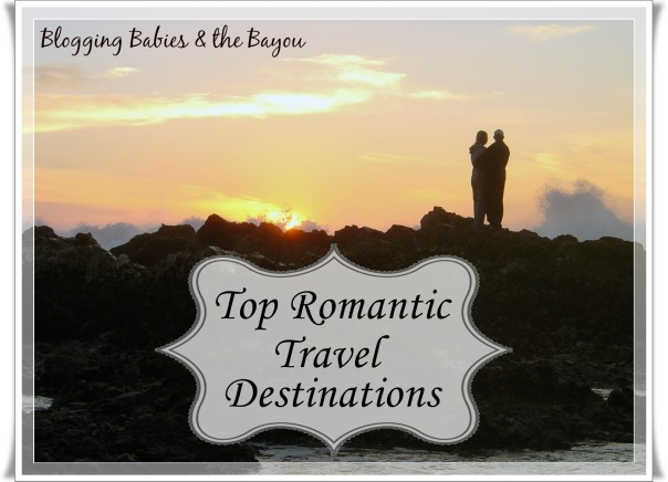Top Romantic Travel Destinations